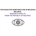 New psychoactive substance use in Moldova and Belarus: Research results from the Republic of Belarus, 2019
