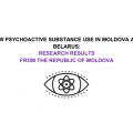 New psychoactive substance use in Moldova and Belarus Research results from the Republic of Moldova, 2019
