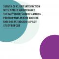 Survey of client satisfaction with opioid maintenance therapy, 2020